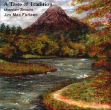 A Taste Of Tradition - Mountain Streams